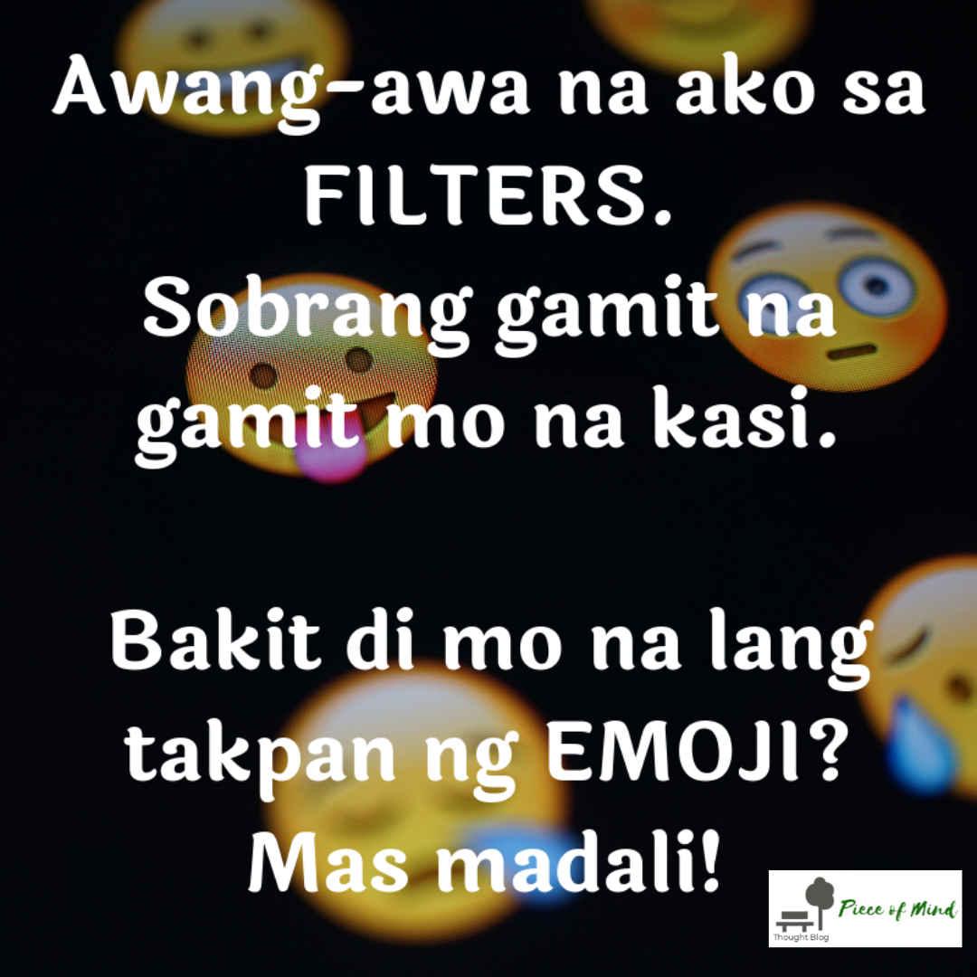 Awang Awa Na Ako Sa Filters