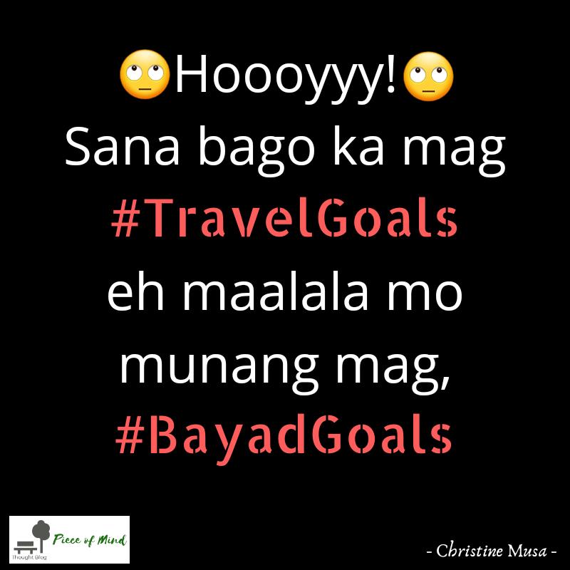 BayadGoals Muna Bago TravelGoals
