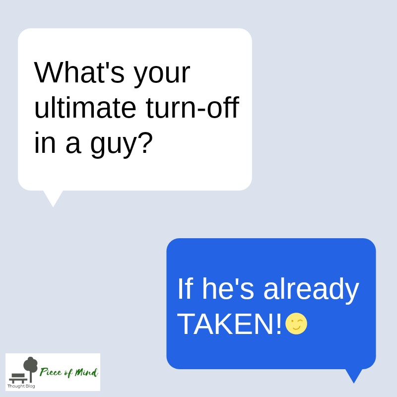 Ultimate Turn Off In A Guy