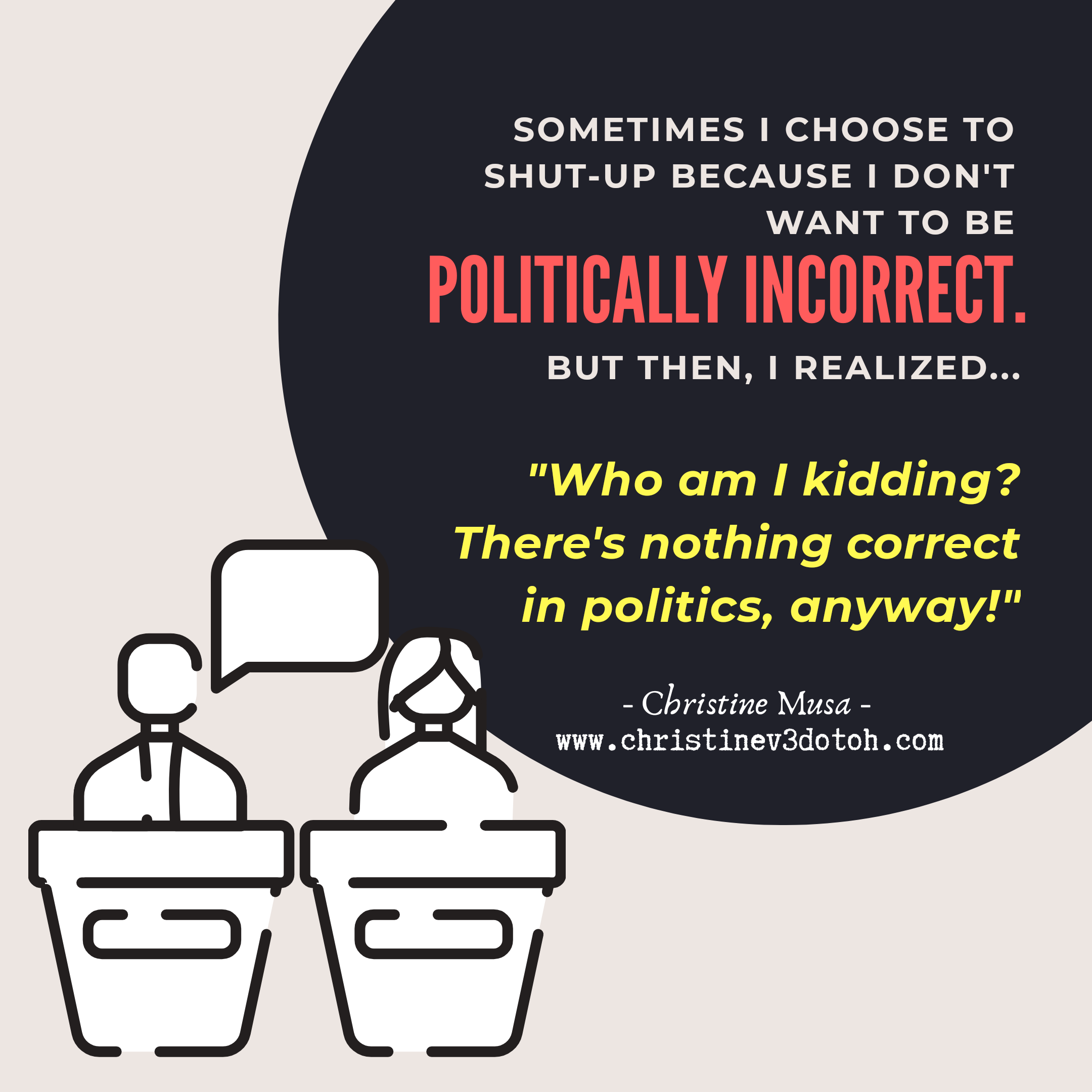 127.-Theres-Nothing-Correct-in-Politics