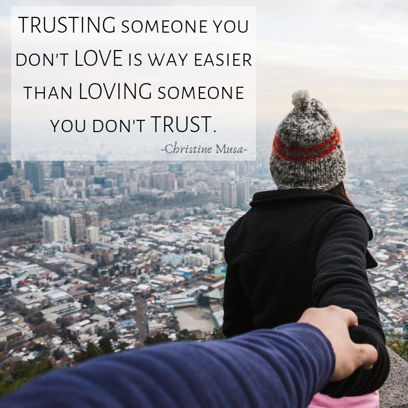 Loving Someone You Don't Trust is Hard