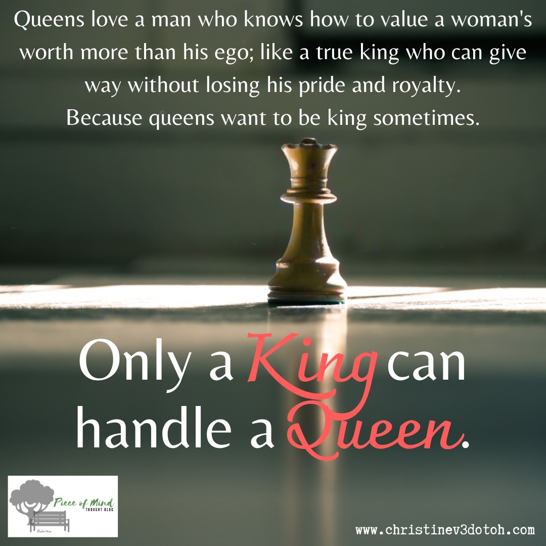 90.-Only-a-King-Can-Handle-a-Queen