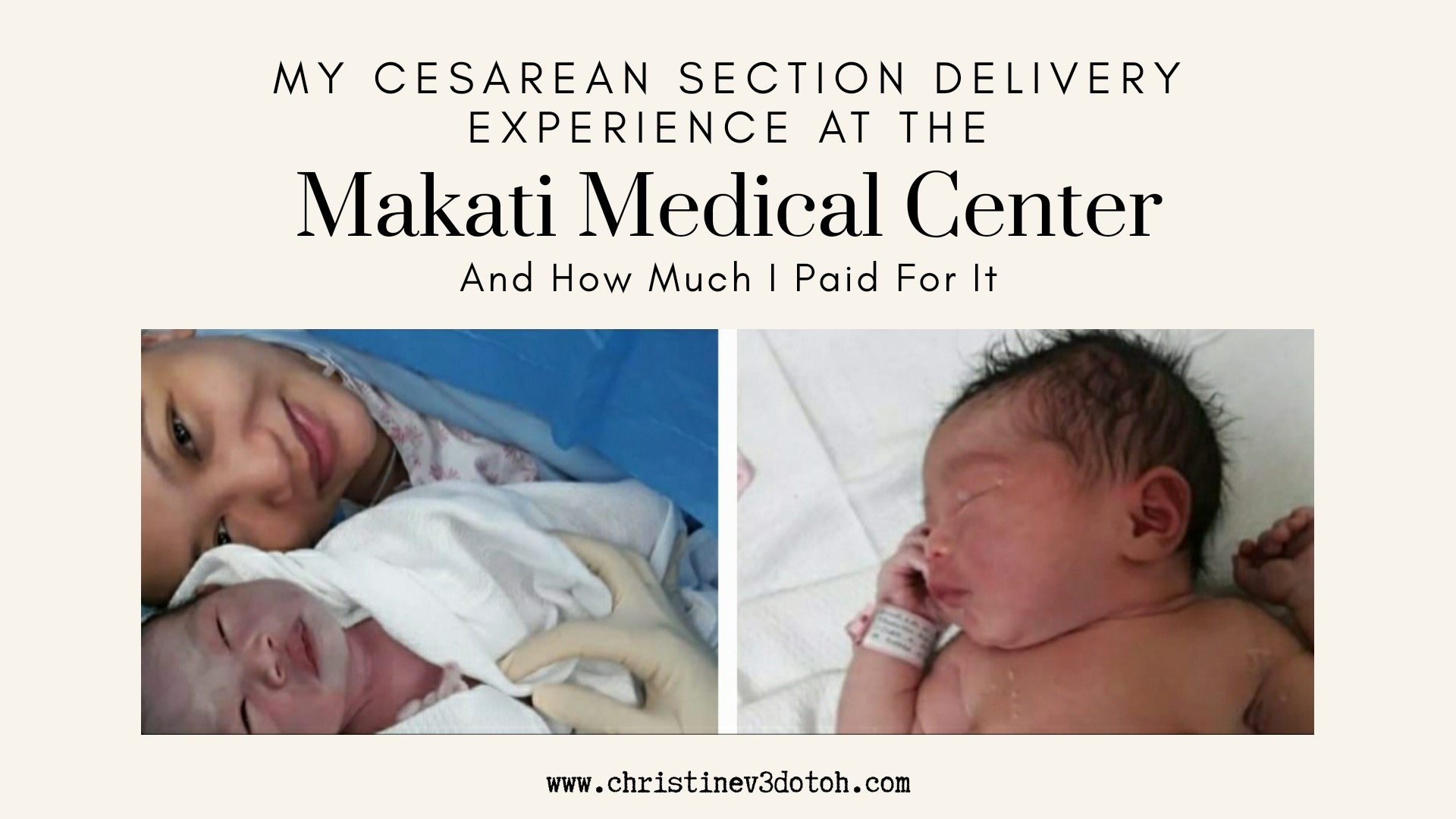 My Cesarean Section Delivery Experience at the Makati Medical Center (And How Much I Paid For It)